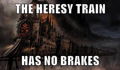 heresy train