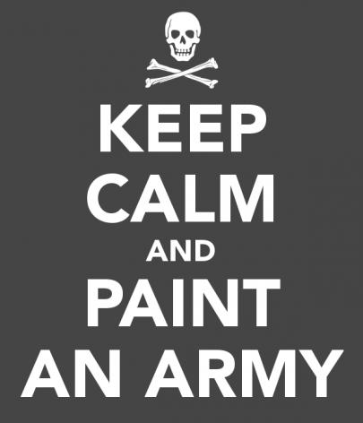 keep-calm-and-paint-an-army