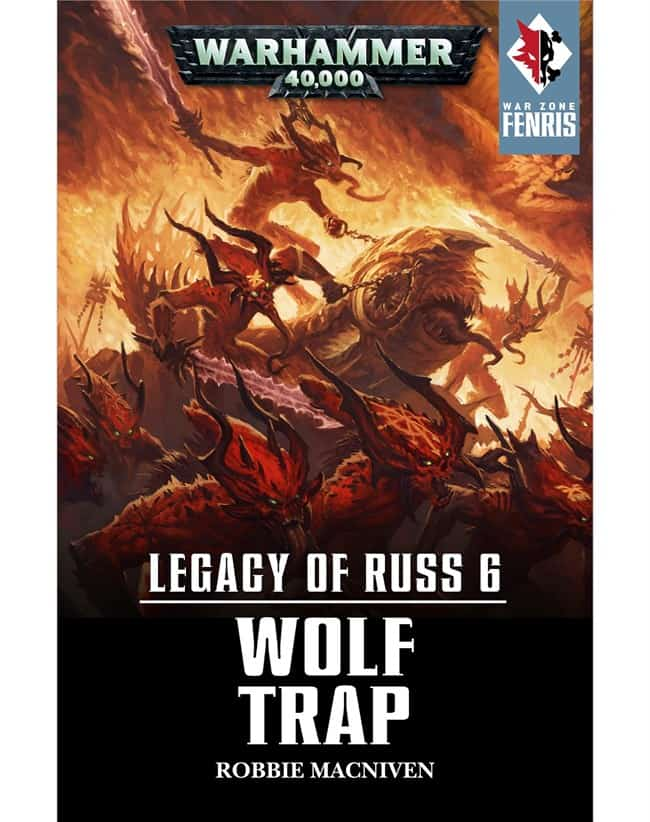 Wolf Trap Black Library Fenris Legacy of Russ 6