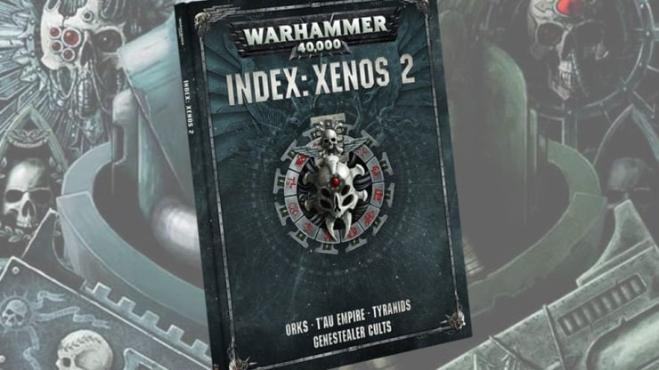 How orks tyranids tau work in 8th edition index xenos ii with 8th edition getting ever closer we take our first look at the second of five indexes being released on june 17th xenos 2 fandeluxe Gallery