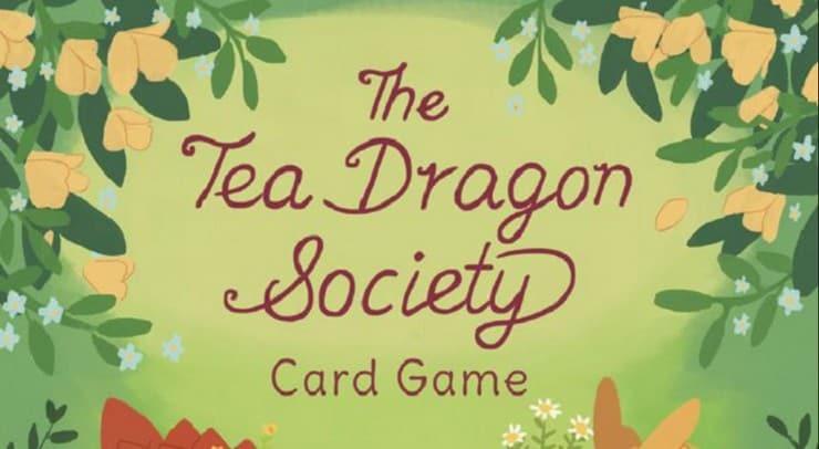 The Tea Dragon Society: a Whimsical Deck Builder