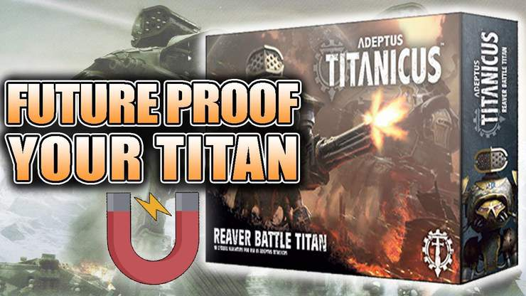 How To Magnetize the Reaver: Adeptus Titanicus Unboxing