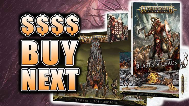 Beasts of Chaos What To Buy Next? AoS Second Edition